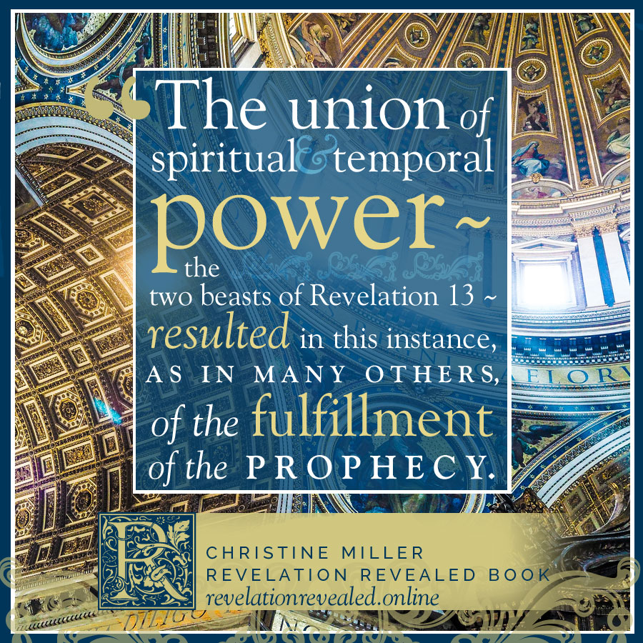 The Union of Spiritual and Temporal Power | Revelation Revealed by Christine Miller | revelationrevealed.online